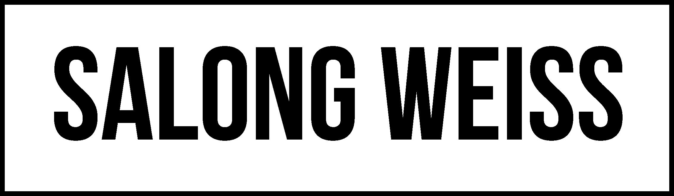 SALONG WEISS